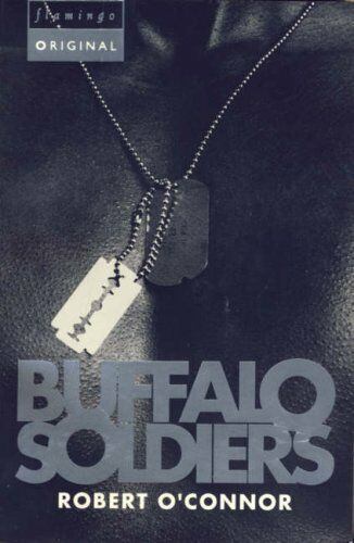 Buffalo Soldiers (Flamingo originals) By Robert O'Connor