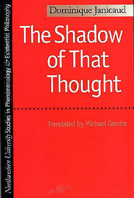 The Shadow of That Thought (Studies in Phenomenology and Existential Philosophy)