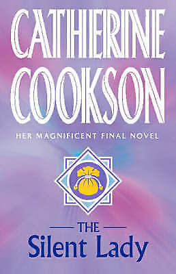 """""""AS NEW"""" The Silent Lady, Cookson, Catherine, Book"""