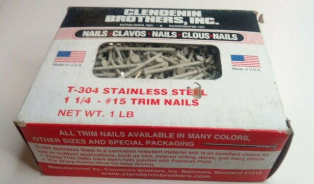 "T 304 1-1//4/"" stainless steel #15 trim nails Made in USA Clendenin 1lb Box"