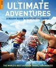 Rough Guide Travel Guides: A Rough Guide to Adventure Travel by Greg Witt and Rough Guides Staff (2008, Paperback)