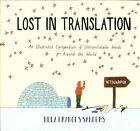 Lost in Translation: An Illustrated Compendium of Untranslatable Words by Ella Frances Sanders (Hardback, 2015)