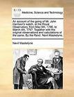 An Account of the Going of Mr. John Harrison's Watch, at the Royal Observatory, from May 6th, 1766, to March 4th, 1767. Together with the Original Observations and Calculations of the Same. by the Revd. Nevil Maskelyne. by Nevil Maskelyne (Paperback / softback, 2010)