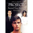 Project: Second Time Around: Paranormal by Earl E Somers (Paperback / softback, 2013)