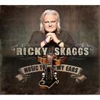 Music To My Ears von Ricky Skaggs (2013)