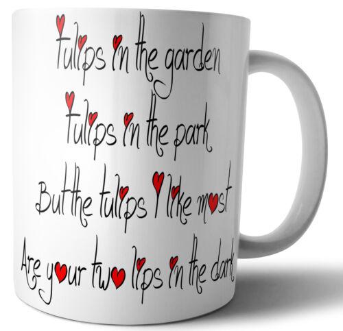 16 Love Quote Rude Funny Poem Mug Anniversary Valentines Day Birthday Gift