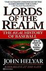 The Lords of the Realm: The Real History of Baseball by John Helyar (Paperback / softback, 1995)