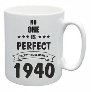 79th Nouveauté Cadeau D'anniversaire Présent Thé Mug Personne N'est Parfait 1940 Tasse à Café-afficher Le Titre D'origine Des Friandises AiméEs De Tous