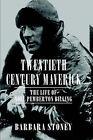 Twentieth Century Maverick by Barbara Stoney (Hardback, 2004)