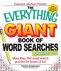 The Everything Giant Book of Word Searches, Volume VII: More Than 300 Word Search Puzzles for Hours of Fun by Charles Timmerman (Paperback, 2013)
