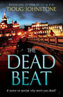 The Dead Beat by Doug Johnstone (Paperback, 2015)