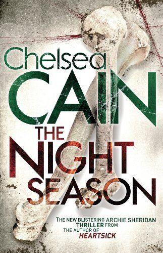 The Night Season By Chelsea Cain. 9780230757844