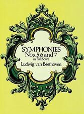 Dover Music Scores: Symphonies Nos. 5, 6 and 7 in Full Score by Ludwig van...