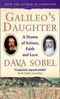 Galileo's Daughter: A Drama of Science, Faith and Love by Dava Sobel (Paperback, 2000)