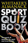 Whitaker's Almanack Sport Quiz Book by Bloomsbury Publishing PLC (Paperback, 2010)