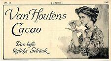 Van Houtens Cacao* Kakao Das beste tägliche Getränk Histor. Werbung datiert 1907
