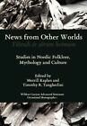 News from Other Worlds by Tr Tangherlini, T R Tangherlini, M Kaplan (Hardback, 2012)
