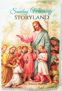Sunday-Morning-Storyland-Sunday-Sermons-by-Rev-Diamond-Gr-4-SJS-Religion