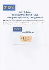 JOHN EVANS TORQUAY UNITED 1964-1966 ORIGINAL HAND SIGNED CUTTING/CARD