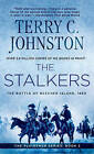The Stalkers: The Battle of Beecher Island, 1868 by Terry C. Johnston (Paperback, 2000)
