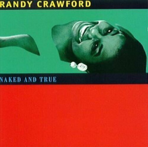 Randy Crawford (CD) Naked and true (1995)
