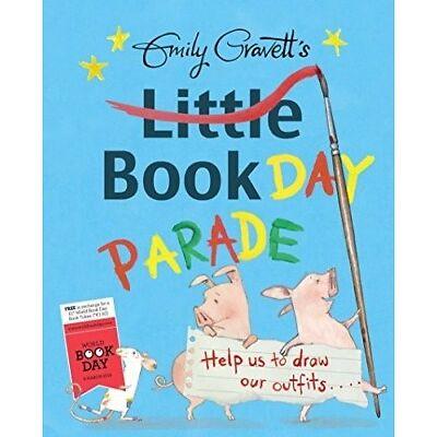Emily Gravett's Little Book Day Parade - New Book Gravett, Emily