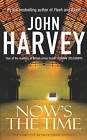 Now's the Time: The Complete Resnick Short Stories by John Harvey (Paperback, 2002)