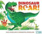 Dinosaur Roar! by Henrietta Stickland, Paul Stickland (Paperback, 2016)