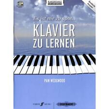 Es ist nie zu spät Klavier zu lernen - Klavierschule für Anfänger - mit CD