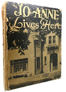 Harriet A. Wratten JO ANNE LIVES HERE   1st Edition 1st Printing
