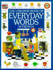 The Usborne Book of Everyday Words in French by Jo Litchfield (Hardback, 1999)