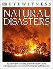 DK Eyewitness Books: Natural Disasters by Claire Watts, Trevor Day (Paperback / softback, 2015)