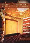 Start-up at the New Met: The Metropolitan Opera Broadcasts, 1966-1976 by Paul Jackson (Hardback, 2006)