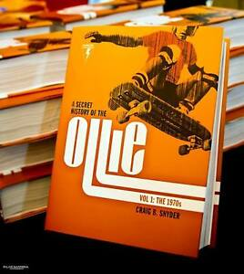 A Secret History of the Ollie: Birth of Modern Skateboarding photo book