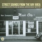 Street Sounds from the Bay Area: Music City Funk & Soul Grooves 1971-1975 by Various Artists (CD, May-2011, BGP (Beat Goes Public))