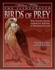 The Illustrated Birds of Prey: Red Tailed Hawk, American Kestrel and Peregrine Falcon by Denny Rogers (Paperback, 2007)