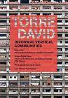 Torre David: Anarcho Vertical Communities by Hubert Klumpner, Alfredo Brillembourg (Paperback, 2012)