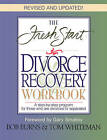 The Fresh Start Divorce Recovery Workbook: A Step-by-Step Program for Those Who are Divorced or Separated by Bob Burns, Tom Whiteman (Paperback, 1920)