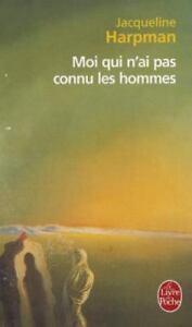 Le Livre De Poche Moi Qui N Ai Pas Connu Les Hommes By