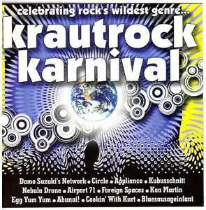 Krautrock-Karnival-CD-Foreign-Spaces-CIRCLE-Damo-Suzuki-ABUNAI-Ken-Martin-etc