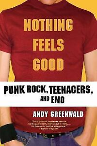Nothing-Feels-Good-Punk-Rock-Teenagers-and-EMO