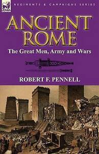 Ancient-Rome-the-Great-Men-Army-and-Wars-Brand-New-Free-P-amp-P-in-the-UK