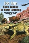 Ice Age Cave Faunas of North America by Indiana University Press (Hardback, 2003)