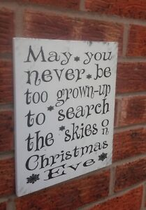 May-you-never-be-too-grown-up-to-search-the-skies-sign-plaque-christmas-eve