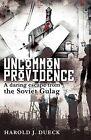 Uncommon Providence by Harold J Dueck (Paperback / softback, 2008)
