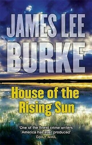 House Of The Rising Sun (Hackbery Holland 5) par James Lee