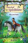 Mia und Aska / Ponyhof Apfelblüte Bd.5 von Pippa Young (2015, Gebundene Ausgabe)
