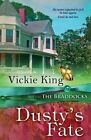 Dusty's Fate by Vickie King (Paperback / softback, 2014)