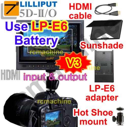 "Lilliput 7/"" 5D-II//O HDMI In /& Out Field Monitor Canon 5D Mark II 5d2+LP-E6 adapt"