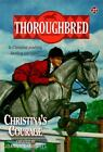 Thoroughbred: Christina's Courage 27 by Joanna Campbell (1998, Paperback)